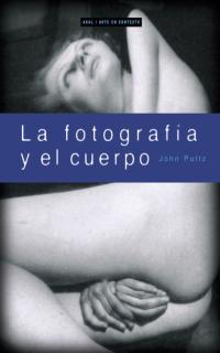 FOTOGRAFIA Y EL CUERPO
