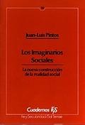 LOS IMAGINARIOS SOCIALES : LA NUEVA CONSTRUCCIÓN DE LA REALIDAD SOCIAL