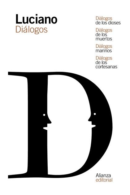 DIÁLOGOS DE LOS DIOSES / DIÁLOGOS DE LOS MUERTOS / DIÁLOGOS MARINOS / DIÁLOGOS D.