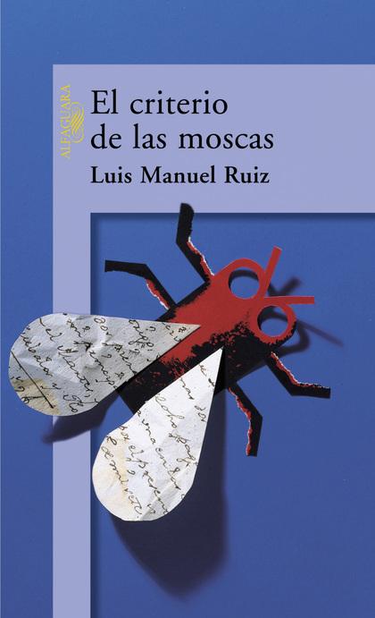 EL CRITERIO DE LAS MOSCAS (DIGITAL)