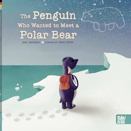 THE PENGUIN WHO WANTED TO MEET A POLAR BEAR.