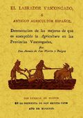 EL LABRADOR VASCONGADO, Ó ANTIGUO AGRICULTOR ESPAÑOL