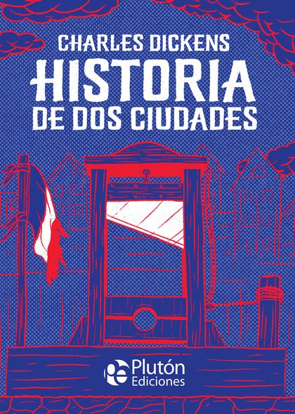 HISTORIA DE DOS CIUDADES.
