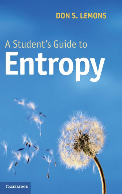 A STUDENT´S GUIDE TO ENTROPY