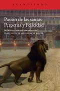 PASIÓN DE LAS SANTAS PERPETUA Y FELICIDAD.