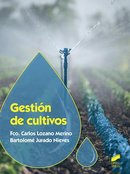GESTIÓN DE CULTIVOS