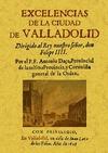 EXCELENCIAS DE LA CIUDAD DE VALLADOLID