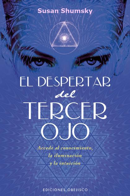 EL DESPERTAR DEL TERCER OJO.