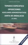 OPOSICIONES AUXILIARES ADMINISTRATIVOS, JUNTA DE ANDALUCÍA (D-1000).  TEMARIO ESPECÍFICO