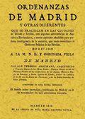 ORDENANZAS DE MADRID Y OTRAS DIFERENTES QUE SE PRACTICAN EN LAS CIUDADES DE TOLEDO Y SEVILLA