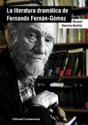 LA LITERATURA DRAMÁTICA DE FERNANDO FERNÁN GÓMEZ