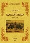 REAL SITIO DE SAN LORENZO : BIBLIOTECA DE LA PROVINCIA DE MADRID : CRÓNICA DE SUS PUEBLOS
