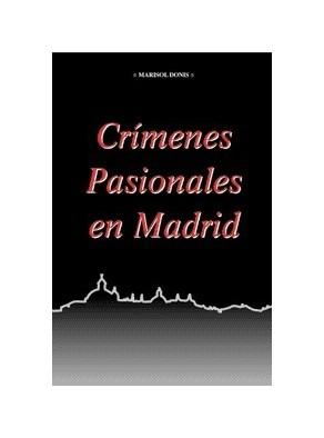CRÍMENES PASIONALES DE MADRID