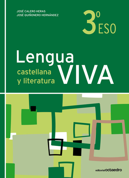 LENGUA VIVA, LENGUA CASTELLANA Y LITERATURA, 3º ESO