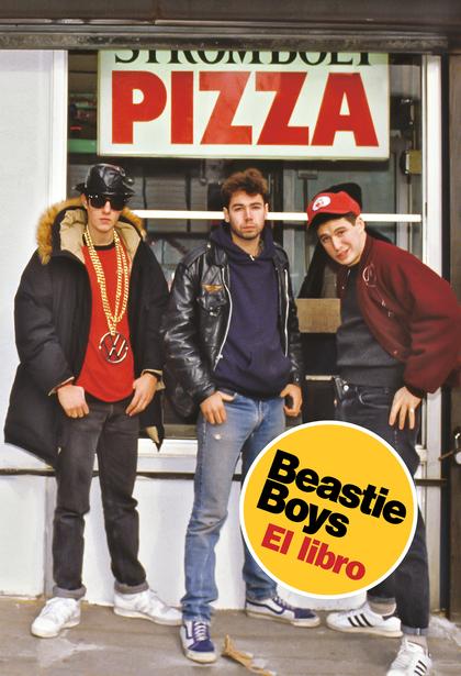 BEASTIE BOYS. EL LIBRO.