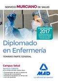 DIPLOMADO EN ENFERMERÍA DEL SERVICIO MURCIANO DE SALUD. TEMARIO PARTE GENERAL.