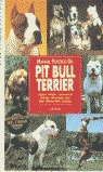 PIT BULL TERRIER MANUAL PRACTICO