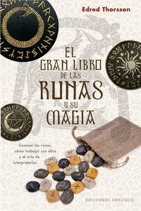 GRAN LIBRO DE LAS RUNAS Y SU MAGIA, EL.