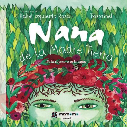 NANA DE LA MADRE TIERRA.