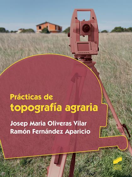 PRÁCTICAS DE TOPOGRAFÍA AGRARIA.