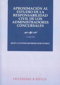 APROXIMACIÓN AL ESTUDIO DE LA RESPONSABILIDAD CIVIL DE LOS ADMINISTRADORES CONCU.