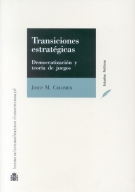 TRANSICIONES ESTRATÉGICAS: DEMOCRATIZACIÓN Y TEORÍA DE JUEGOS
