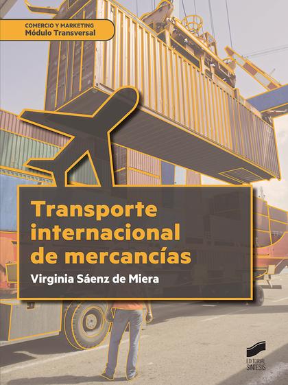 TRANSPORTE INTERNACIONAL DE MERCANCIAS.
