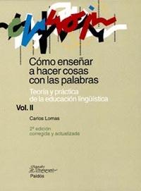 TEORÍA Y PRÁCTICA DE LA EDUCACIÓN LINGÜÍSTICA