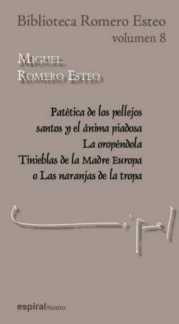PATÉTICA DE LOS PELLEJOS SANTOS Y EL ÁNIMA PIADOSA / LA OROPÉNDOLA / TINIEBLAS D.