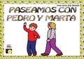 PASEAMOS CON PEDRO Y MARTA