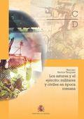 LOS ASTURES Y EL EJÉRCITO: MILITARES Y CIVILES EN LA ÉPOCA ROMANA
