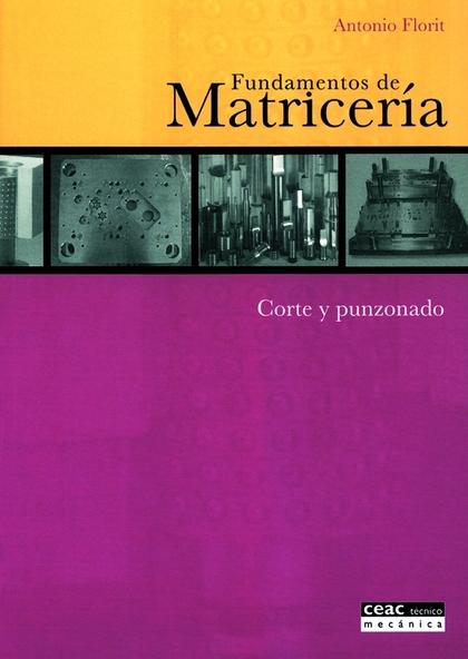 FUNDAMENTOS DE MATRICERÍA: CORTE Y PUNZONADO