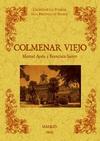 COLMENAR VIEJO : BIBLIOTECA DE LA PROVINCIA DE MADRID : CRÓNICA DE SUS PUEBLOS