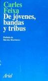 DE JOVENES, BANDAS Y TRIBUS