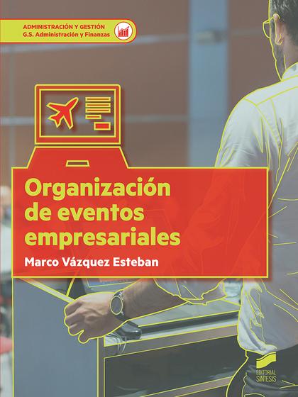 ORGANIZACIÓN DE EVENTOS EMPRESARIALES.