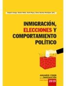 INMIGRACIÓN, ELECCIONES Y COMPORTAMIENTO POLÍTICO.