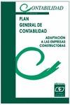 PLAN GENERAL DE CONTABILIDAD: ADAPTACIÓN A LAS EMPRESAS CONSTRUCTORAS