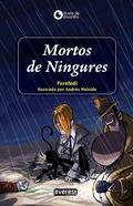 MORTOS DE NINGURES