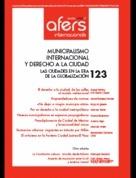 REVISTA CIDOB D´ AFERS INTERNACIONALS 123: MUNICIPALISMO INTERNACIONAL Y DERECHO