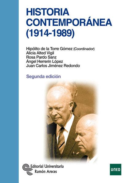 HISTORIA CONTEMPORÁNEA, 1914 -1989