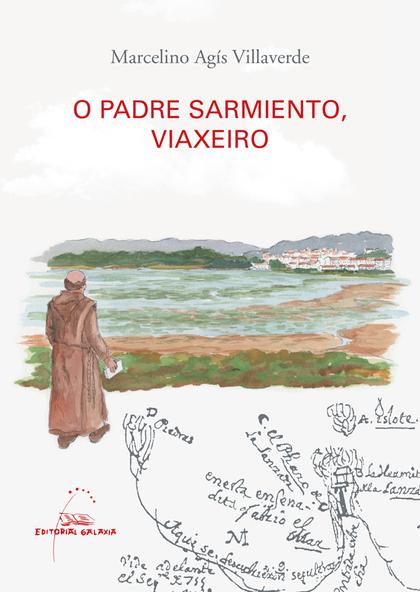 O PADRE SARMIENTO, VIAXEIRO