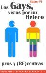 LOS GAYS VISTOS POR UN HETERO: PROS Y [RE] CONTRAS