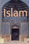 ISLAM, EL. ARTE Y ARQUITECTURA.
