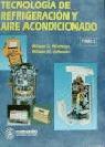 TECNOLOGIA DE REFRIGERACION Y AIRE ACONDICIONADO TOMO 3
