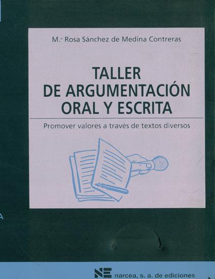 TALLER ARGUMENTACION ORAL Y ESCRITA
