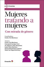 MUJERES TRATANDO A MUJERES : CON MIRADA DE GÉNERO
