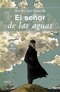 EL SEÑOR DE LAS AGUAS.