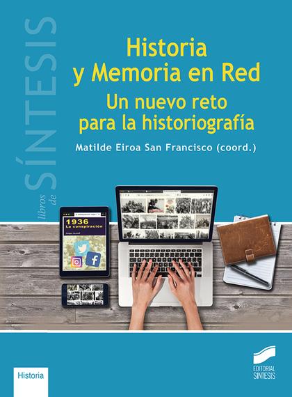 HISTORIA Y MEMORIA EN RED