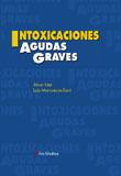 INTOXICACIONES AGUDAS GRAVES