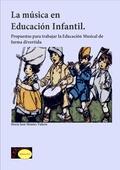 LA MÚSICA EN LA EDUCACIÓN INFANTIL : PROPUESTAS PARA TRABAJAR LA EDUCACIÓN MÚSICAL DE FORMA DIV